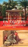Victor Schoelcher - Journal de voyage en Egypte (1844) suivi de L'Egypte politique (extraits).