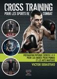 Victor Sebastiao - Cross training pour les sports de combat.