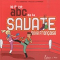 Victor Sebastiao et Mélisande Luthringer - Le P'tit abc de la savate boxe française.