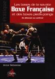 Victor Sebastiao - Les bases de la savate boxe française et des boxes pieds-poings - Du débutant au confirmé.