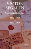 Victor Segalen - Coffret 3 volumes Correspondance : Tome 1,  1893-1912 ; Tome 2, 1912-1919 ; Repères.