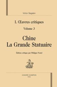 Oeuvres critiques - Volume 3, Chine, la grande statutaire.pdf