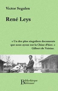 Victor Segalen - René Leys.