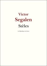 Victor Segalen - Stèles.
