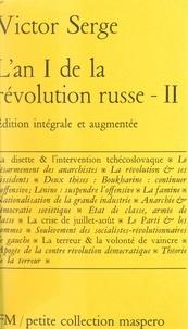 Victor Serge - L'an I de la Révolution russe (2) - Suivi de La ville en danger.