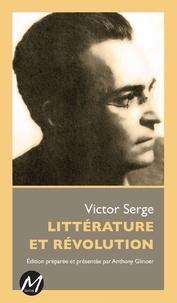 Victor Serge - Littérature et révolution.