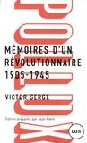 Victor Serge - Mémoires d'un révolutionnaire 1905-1945.