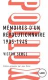Victor Serge et Jean Rière - Mémoires d'un révolutionnaire - 1905-1945.
