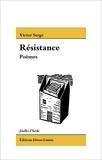 Victor Serge - Résistance.