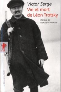 Victor Serge - Vie et mort de Léon Trotsky.