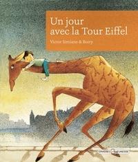 Victor Simiane et  Boiry - Un jour avec la Tour Eiffel.
