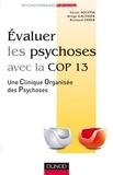 Victor Souffir et Bernard Odier - Evaluer les psychoses - avec la Cop 13.