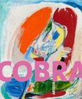 Victor Vanoosten - Cobra - Une explosion artistique et poétique au coeur du XXe siècle.