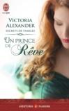 Victoria Alexander - Secrets de famille Tome 1 : Un prince de rêve.