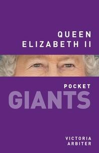 Victoria Arbiter - Queen Elizabeth II.