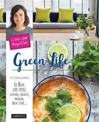 Téléchargement de livres électroniques gratuits pour téléphone portable Green Life 9782035928627 par Victoria Arias (Litterature Francaise) ePub PDB CHM