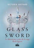 Victoria Aveyard - Glass Sword - Red Queen - Tome 2.