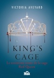 Victoria Aveyard - King's Cage - Red Queen - Tome 3.