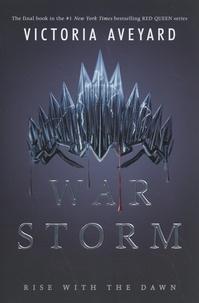Victoria Aveyard - Red Queen  : War Storm.