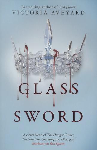 Victoria Aveyard - Red Queen - Book 2, Glass Sword.