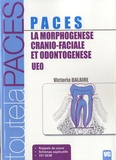 Victoria Balaire - La morphogénèse cranio-faciale et ondotogénèse - UEO.