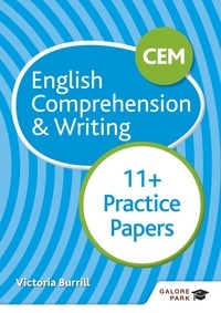 Victoria Burrill - CEM 11+ English Comprehension & Writing Practice Papers.