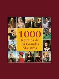 Victoria Charles et Klaus H. Carl - 1000 Retratos de los Grandes Maestros.