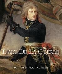 Victoria Charles et Sun Tzu - L'art de la guerre.