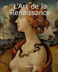 Victoria Charles - L'Art de la Renaissance.