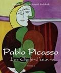 Victoria Charles et Anatoli Podoksik - Pablo Picasso - Les Chefs-d'œuvre - Volume 2.