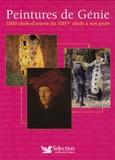 Victoria Charles et Joseph Manca - Peintures de Génie - 1000 Chefs-d'oeuvre du XIIIe siècle à nos jours.