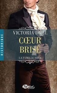 Victoria Dahl - La Famille York Tome 2 : Coeur brisé.