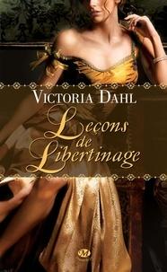 Victoria Dahl - Leçons de libertinage.