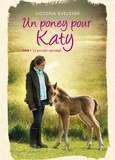 Victoria Eveleigh - Un poney pour Katy Tome 1 : Le poulain sauvage.