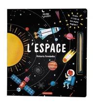 Victoria Fernández et Lucy Brownridge - L'espace - Avec un stylet.