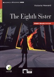 Victoria Heward - The Eighth Sister - Step Two B1.1. 1 CD audio