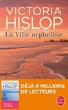Victoria Hislop - La ville orpheline.