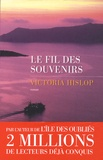 Victoria Hislop - Le fil des souvenirs.