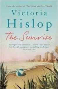 Victoria Hislop - The Sunrise.