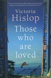 Victoria Hislop - Those who are loved.