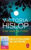 Victoria Hislop - Une nuit en Crête.