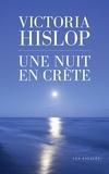 Victoria Hislop - Une nuit en Crète.