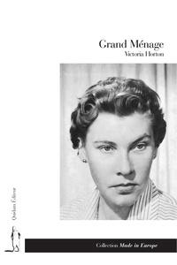 Victoria Horton - Grand Ménage.