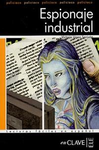 Victoria Lopez Sanjuan - Espionaje industrial.