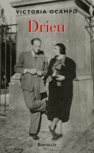 Victoria Ocampo - Drieu - Suivi de lettres inédites de Pierre Drieu la Rochelle à Victoria Ocampo.