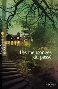 Victoria Pade - Les mensonges du passé (Harlequin Black Rose).