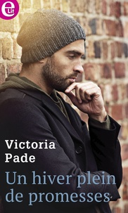 Victoria Pade - Un hiver plein de promesses.