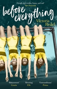 Victoria Redel - Before Everything.