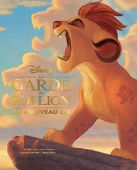 Victoria Saxon et Mike Wall - La garde du Roi Lion - Un nouveau cri.