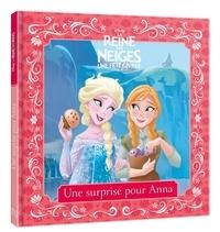 La Reine des neiges, une fête givrée - Une surprise pour Anna.pdf